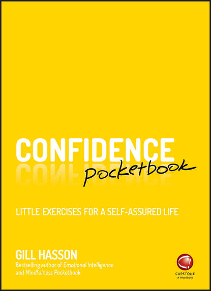 Фото - Джил Хессон Confidence Pocketbook. Little Exercises for a Self-Assured Life джил хессон emotional intelligence pocketbook little exercises for an intuitive life