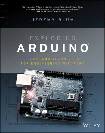цена на Jeremy Blum Exploring Arduino. Tools and Techniques for Engineering Wizardry