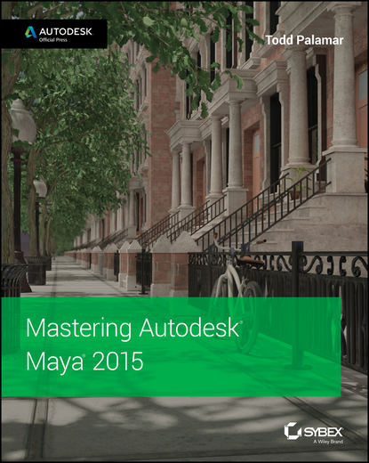 Mastering Autodesk Maya 2015. Autodesk Official Press фото