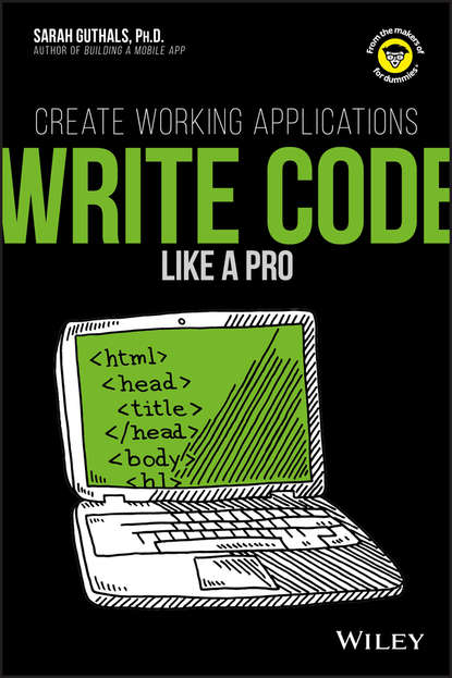 Guthals Write Code Like a Pro. Create Working Applications allan hackshaw how to write a grant application