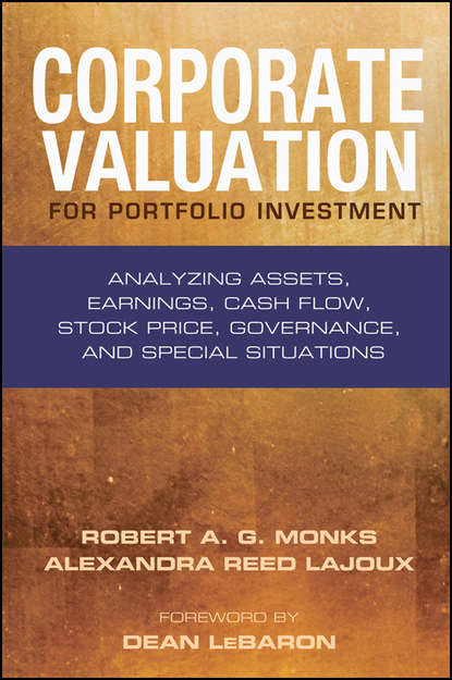 Robert Monks A.G. Corporate Valuation for Portfolio Investment. Analyzing Assets, Earnings, Cash Flow, Stock Price, Governance, and Special Situations robert weigand a applied equity analysis and portfolio management tools to analyze and manage your stock portfolio