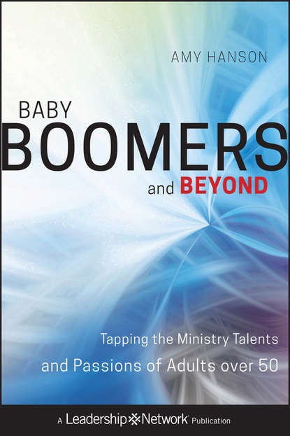 Amy Hanson Baby Boomers and Beyond. Tapping the Ministry Talents and Passions of Adults over 50 visuomotor adaptation in older adults with and without mci