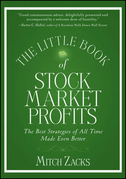 Mitch Zacks The Little Book of Stock Market Profits. The Best Strategies of All Time Made Even Better matthew tuttle how harvard and yale beat the market what individual investors can learn from the investment strategies of the most successful university endowments