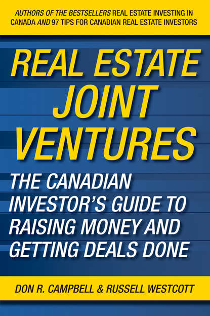 Russell Westcott Real Estate Joint Ventures. The Canadian Investor's Guide to Raising Money and Getting Deals Done martin truax the evergreen portfolio timeless strategies to survive and prosper from investing pros
