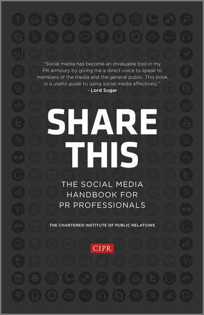 Группа авторов Share This. The Social Media Handbook for PR Professionals stacey smith the public relations firm