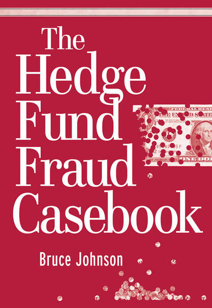 Bruce Johnson The Hedge Fund Fraud Casebook daniel strachman a the long and short of hedge funds a complete guide to hedge fund evaluation and investing