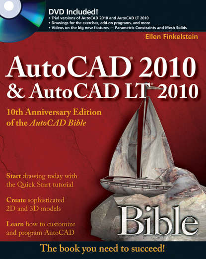 Ellen Finkelstein AutoCAD 2010 and AutoCAD LT 2010 Bible бирнз дэвид autocad 2010 для чайников