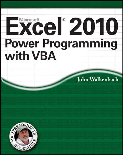 John Walkenbach Excel 2010 Power Programming with VBA michael alexander excel 2016 power programming with vba