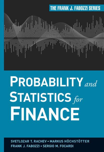 Markus Hoechstoetter Probability and Statistics for Finance недорого