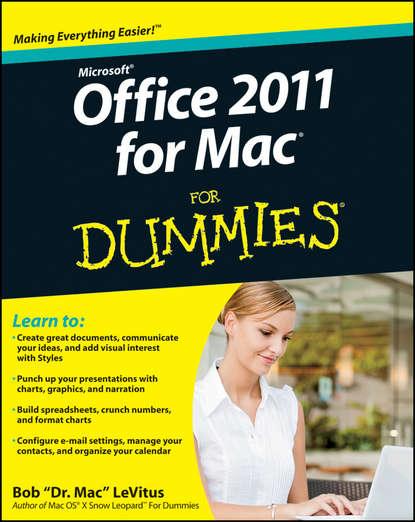 Bob LeVitus Office 2011 for Mac For Dummies