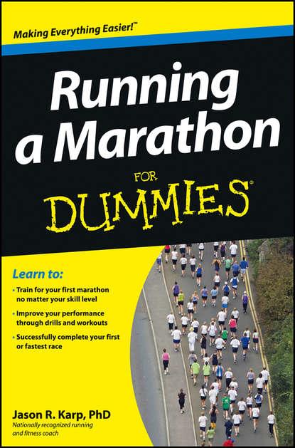 Jason Karp Running a Marathon For Dummies jon chappell guitar exercises for dummies
