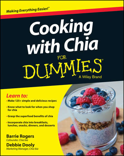 Фото - Debbie Dooly Cooking with Chia For Dummies струбцина taiwan chia hands good hand gh 36330m ch 36330m