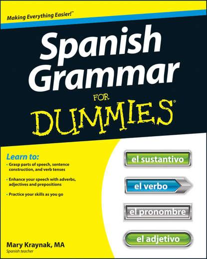 Cecie Kraynak Spanish Grammar For Dummies the love verb