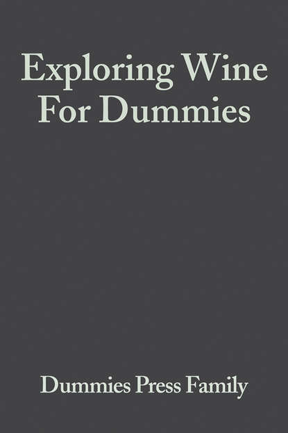 Фото - Consumer Dummies Exploring Wine For Dummies ron guth coin collecting for dummies