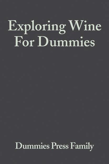 Consumer Dummies Exploring Wine For Dummies недорого