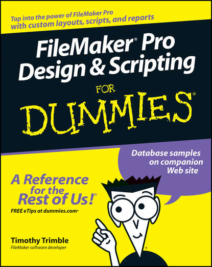 Timothy Trimble FileMaker Pro Design and Scripting For Dummies carr how to design and build electronic instrumentation 2ed pr only