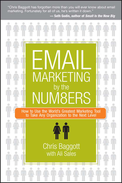 Chris Baggott Email Marketing By the Numbers. How to Use the World's Greatest Marketing Tool to Take Any Organization to the Next Level email marketing