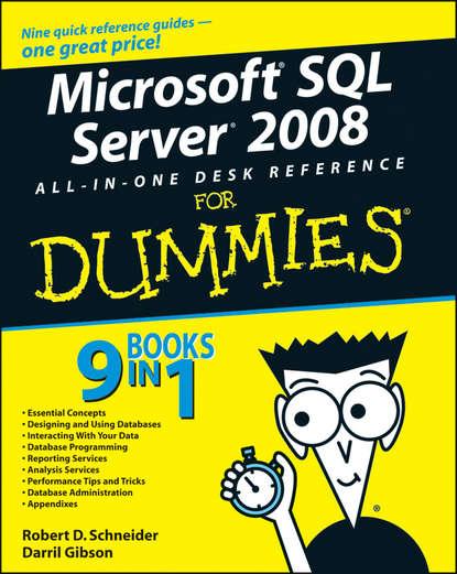 Darril Gibson Microsoft SQL Server 2008 All-in-One Desk Reference For Dummies ali nafaa j al zubaidi and mehdi g duaimi heterogeneous database using xml