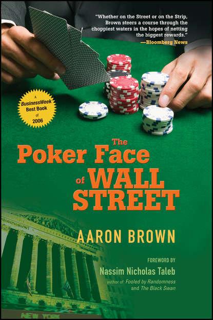 Aaron Brown The Poker Face of Wall Street боди edge street edge street ed008ewbkkx3
