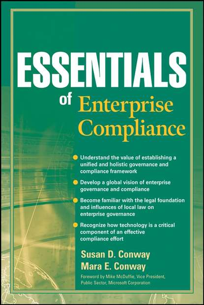 Mara Conway E. Essentials of Enterprise Compliance donna kennedy glans corporate integrity a toolkit for managing beyond compliance