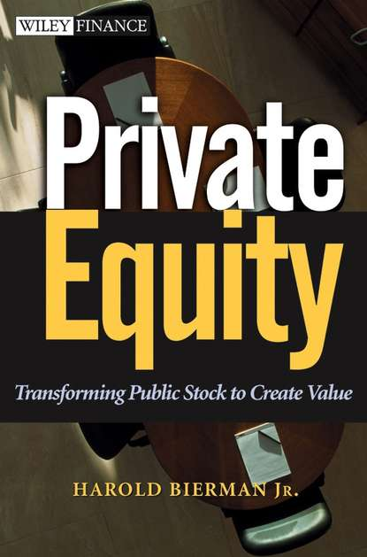 Harold Jr. Bierman Private Equity. Transforming Public Stock to Create Value behavioural finance for private banking