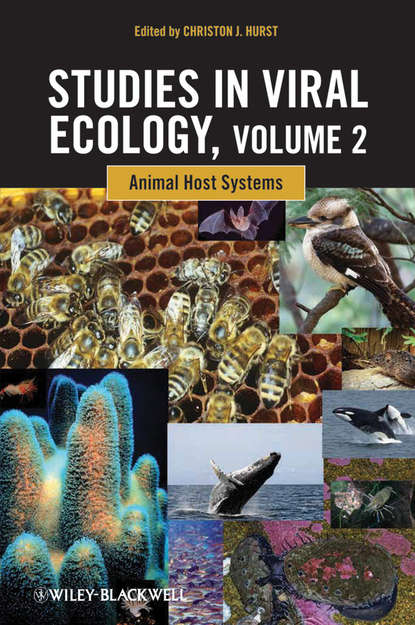 Christon Hurst J. Studies in Viral Ecology. Animal Host Systems going viral