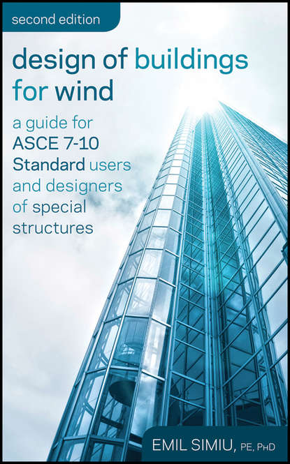 Emil Simiu Design of Buildings for Wind. A Guide for ASCE 7-10 Standard Users and Designers of Special Structures mizanur rahman php 7 data structures and algorithms