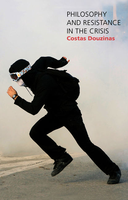 Фото - Costas Douzinas Philosophy and Resistance in the Crisis. Greece and the Future of Europe manifold
