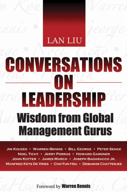 Lan Liu Conversations on Leadership. Wisdom from Global Management Gurus jim ware the leadership genius of george w bush 10 commonsense lessons from the commander in chief