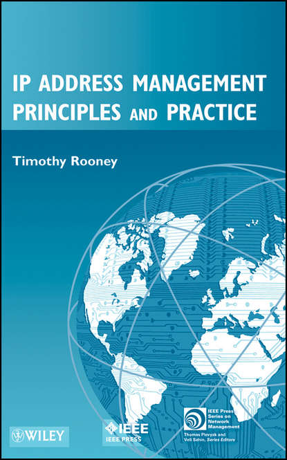 Timothy Rooney IP Address Management Principles and Practice