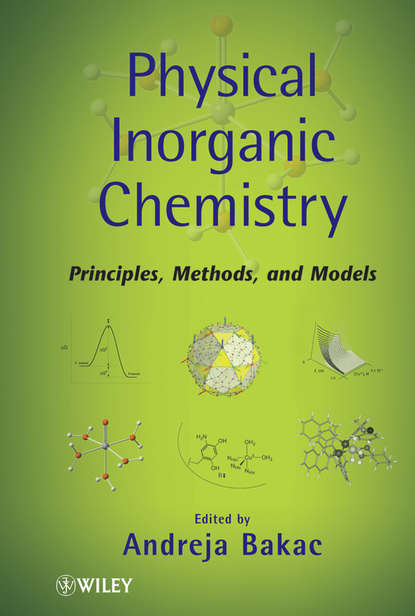 Physical Inorganic Chemistry. Principles, Methods, and Models