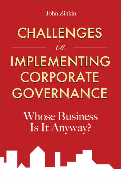 John Zinkin Challenges in Implementing Corporate Governance. Whose Business is it Anyway? governance issues in strategic alliances