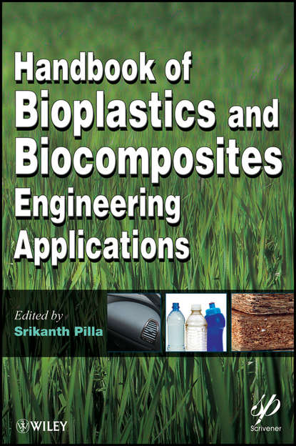 Srikanth Pilla Handbook of Bioplastics and Biocomposites Engineering Applications myer kutz handbook of environmental engineering