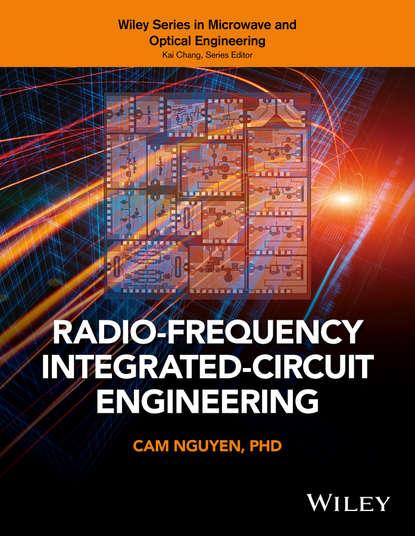 Cam Nguyen Radio-Frequency Integrated-Circuit Engineering недорого