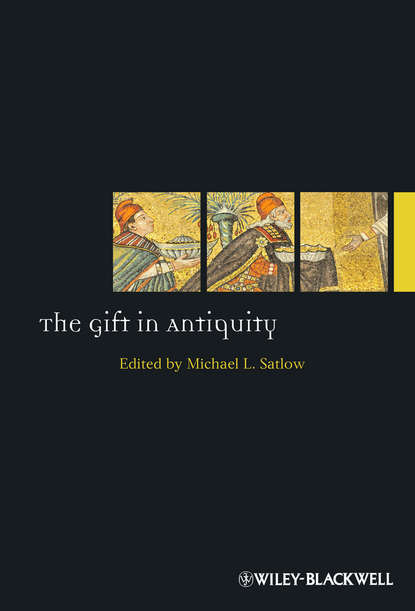 Michael Satlow The Gift in Antiquity a study on cprm practices of tribal women in villages of m p