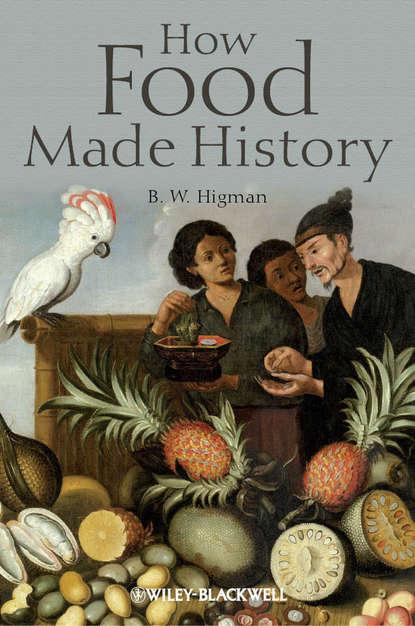 Фото - B. Higman W. How Food Made History marion nestle pet food politics