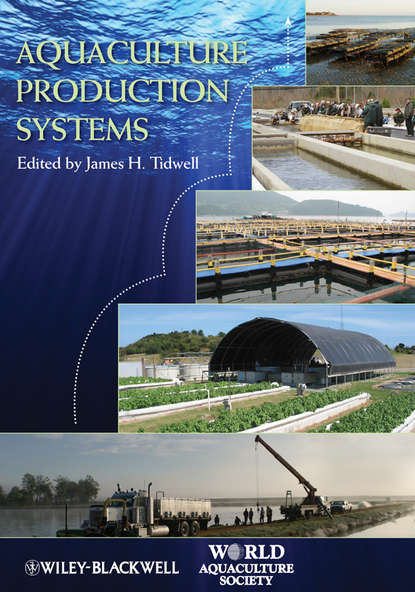 James Tidwell H. Aquaculture Production Systems mcnevin aaron aquaculture resource use and the environment