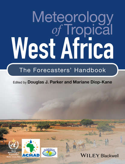 Diop-Kane Mariane Meteorology of Tropical West Africa. The Forecasters' Handbook weather and climate