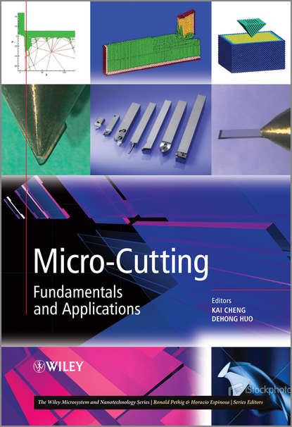 Фото - Huo Dr. Dehong Micro-Cutting. Fundamentals and Applications peter kleinebudde continuous manufacturing of pharmaceuticals