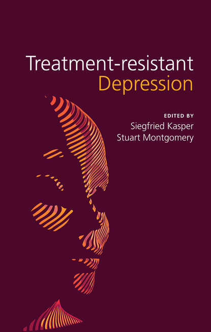 Montgomery Stuart A. Treatment-Resistant Depression montgomery stuart a treatment resistant depression