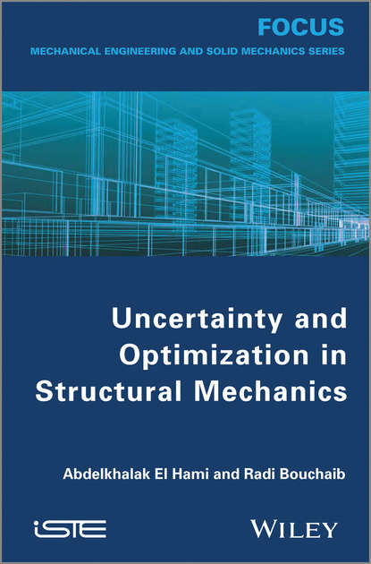 Radi Bouchaib Uncertainty and Optimization in Structural Mechanics hojjat adeli cost optimization of structures