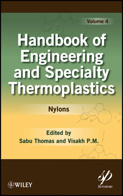 Thomas K. Sabu Handbook of Engineering and Specialty Thermoplastics, Volume 4. Nylons selected books and journals in science and engineering
