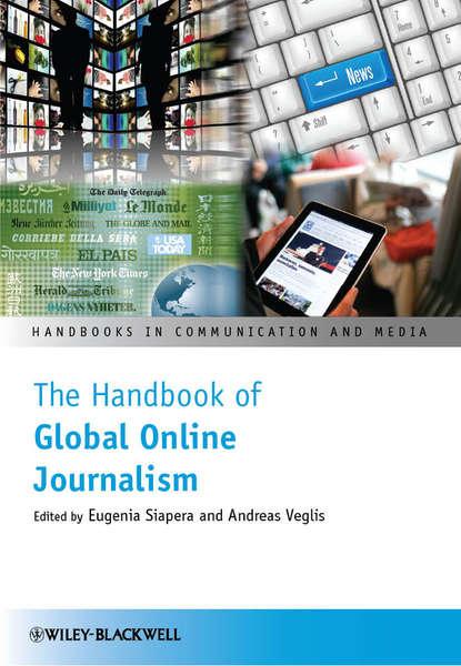 Veglis Andreas The Handbook of Global Online Journalism недорого