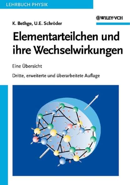 Schröder Ulrich E. Elementarteilchen und ihre Wechselwirkungen l heilbrunn die grundung der universitat frankfurt a m