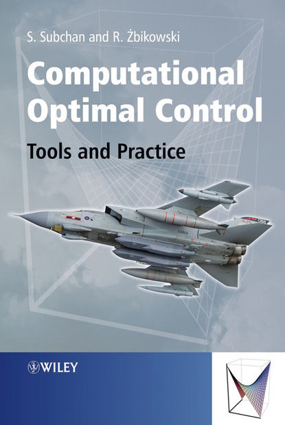 Subchan Dr Subchan Computational Optimal Control. Tools and Practice abattoir technology an practical approach