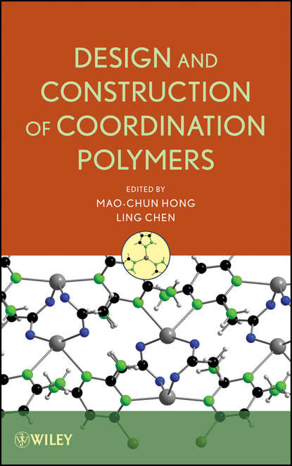 Chen Ling Design and Construction of Coordination Polymers chen ling design and construction of coordination polymers