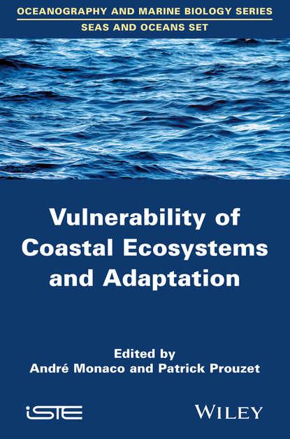 Prouzet Patrick Vulnerability of Coastal Ecosystems and Adaptation