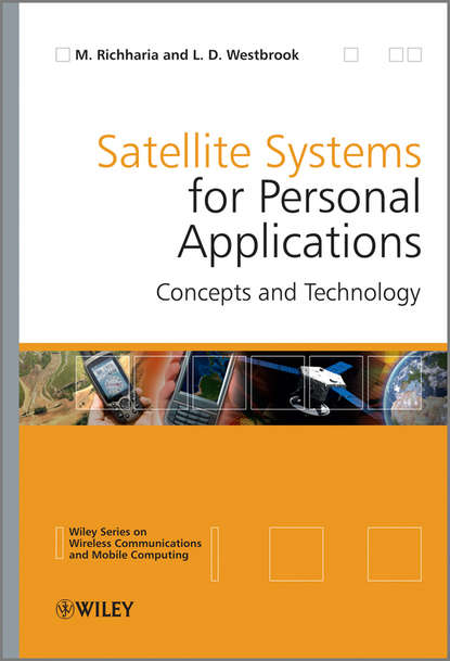 Westbrook Leslie David Satellite Systems for Personal Applications. Concepts and Technology daniel minoli innovations in satellite communications and satellite technology