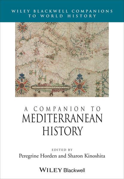 Kinoshita Sharon A Companion to Mediterranean History august frugé a skeptic among scholars
