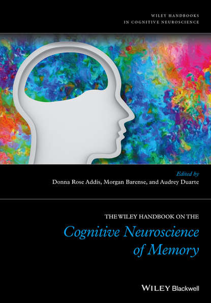 цены Morgan Barense The Wiley Handbook on The Cognitive Neuroscience of Memory